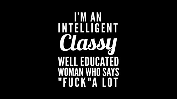 im-an-intelligent-classy-well-educated-woman-who-says-fuck-a-lot-black-white-travel-mugs