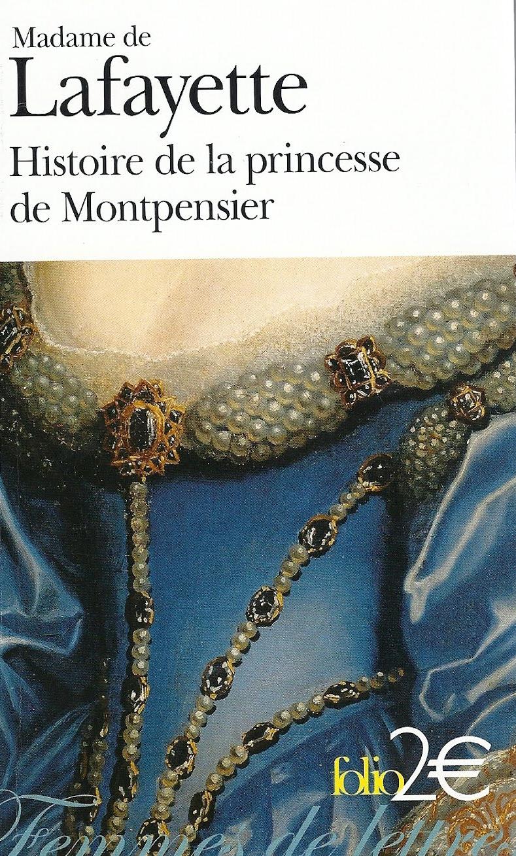 histoire de la princesse de montpensier de madame de lafayette plume bleue. Black Bedroom Furniture Sets. Home Design Ideas