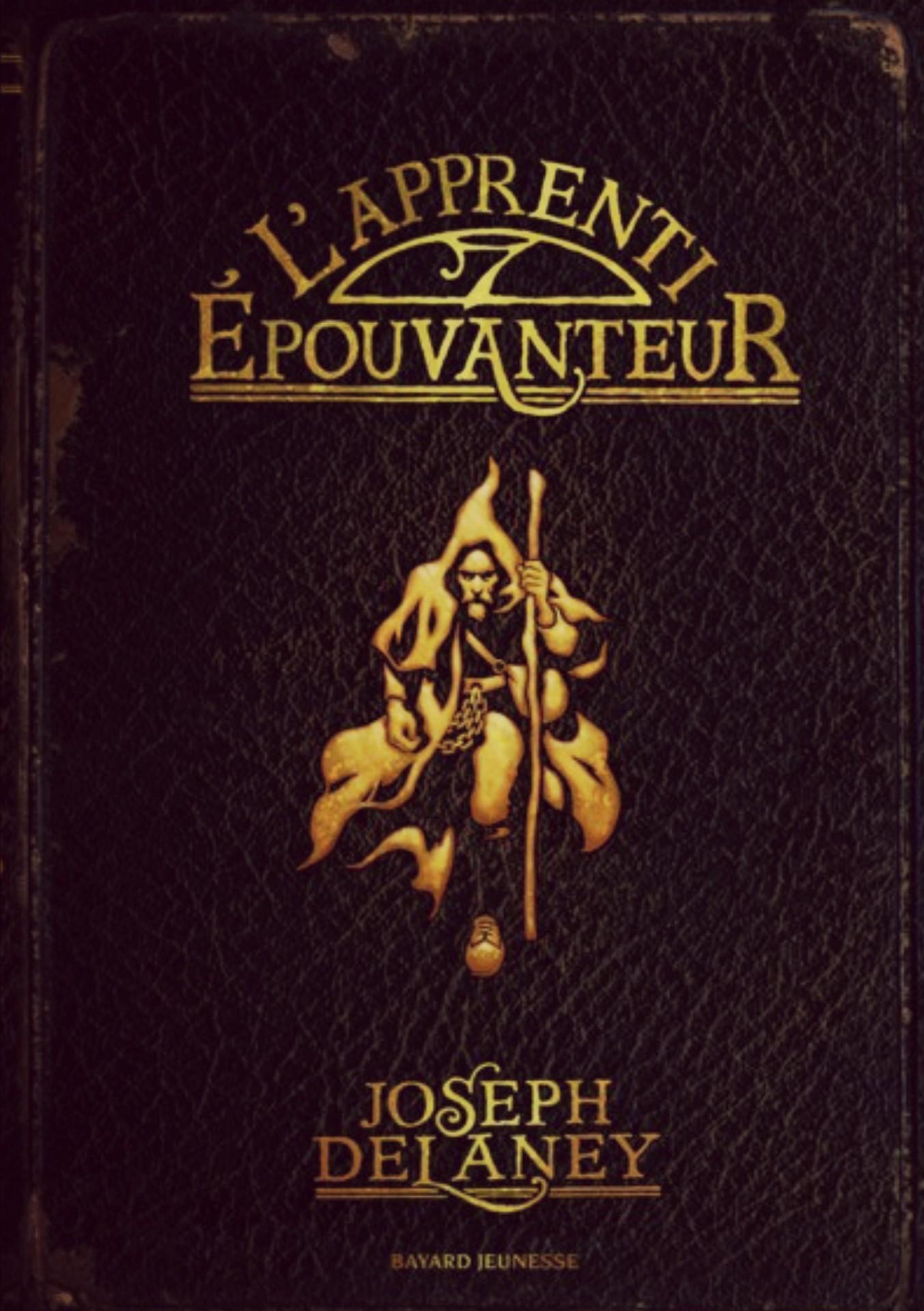L'épouvanteur : tomes 0 à 8 de Joseph Delaney