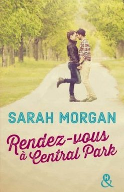 sortie coup de foudre manhattan tome 2 rendez vous central park de sarah morgan. Black Bedroom Furniture Sets. Home Design Ideas