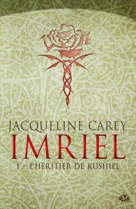 imriel-tome-1-lhc3a9ritier-de-kushiel